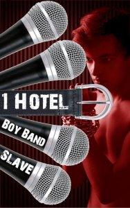 Boy Band Slave -1 Hotel