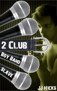 Boy Band Slave 2 Club