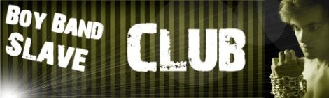 Boy Band Slave 2 Club Header
