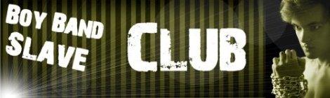 Boy Band Slave 2 Club Header