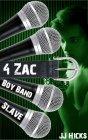 Boy Band Slave: Book 4 - Zac